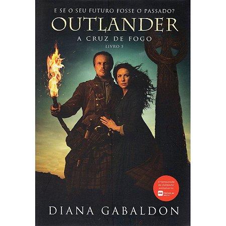 Outlander - A Cruz De Fogo - Livro 5
