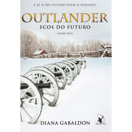 Outlander - Ecos Do Futuro - Livro 7