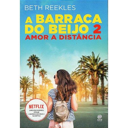 Barraca Do Beijo, A - Vol 02