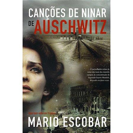Canções De Ninar De Auschwitz