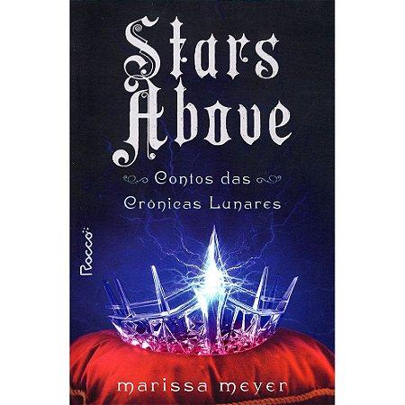 Stars Above - Contos Das Crônicas Lunares