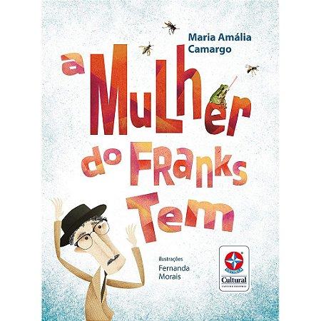 Mulher Do Franks Tem (A)