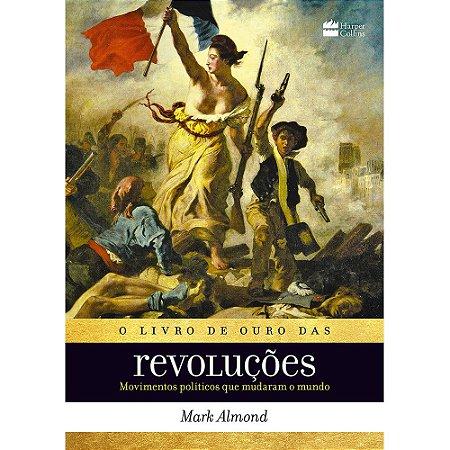 Livro De Ouro Das Revoluções (O)