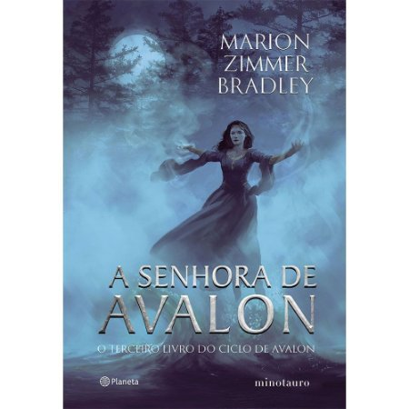 Senhora De Ávalon (A): O Terceiro Livro Do Ciclo De Avalon