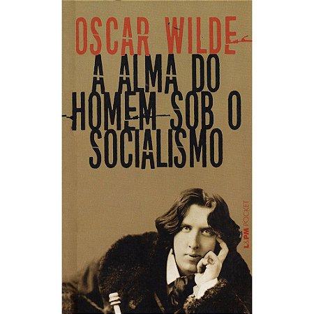 Alma Do Homem Sob O Socialismo (A) - Pocket
