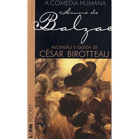 Ascensão E Queda De César Birotteau - Pocket