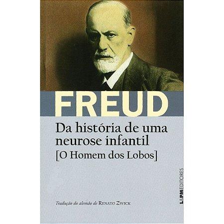 Da História de uma Neurose Infantil: O homem dos Lobos
