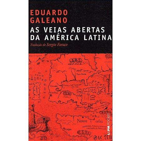 Veias Abertas Da América Latina (As) - Pocket