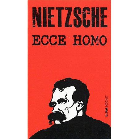 Ecce Homo - Vol. 301 (Bolso)