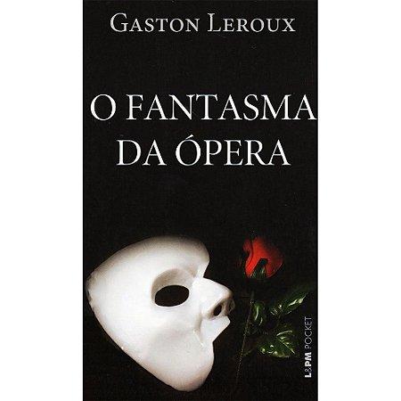O Fantasma da Ópera - Vol. 1037 (Bolso)