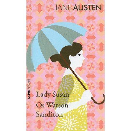 Lady Susan, Os Watson E Sanditon - Pocket