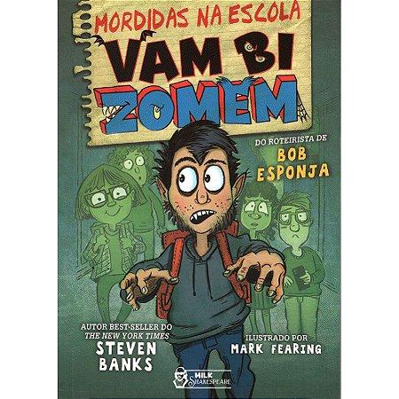 Mordidas Na Escola - Vambizomem
