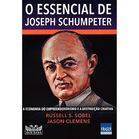 Essencial De Joseph Schumpeter (O)