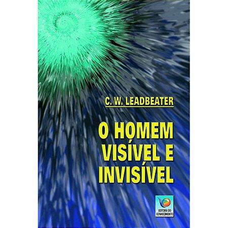 Homem Visível E Invisível