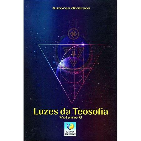 Luzes Da Teosofia - Vol.6
