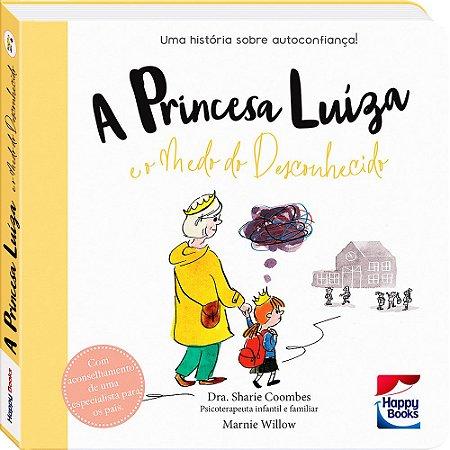 Muita Calma Nessa Hora! A Princesa Líiza E O Medo Do Desconhecido
