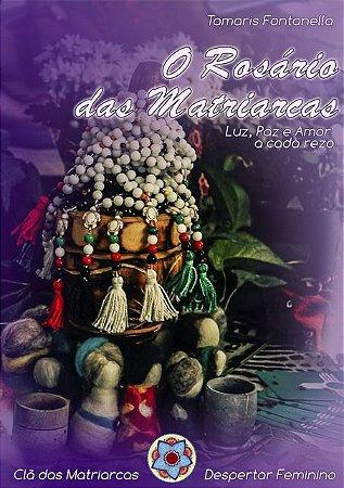 Livro  O Rosário das Matriarcas: amor a cada rezo