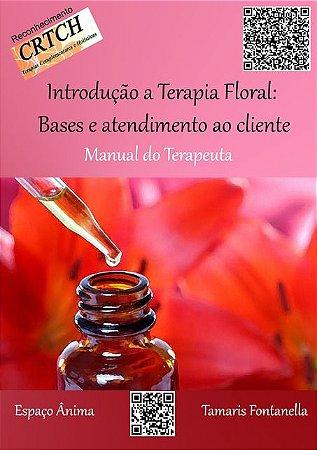 Livro Introdução a Terapia Floral Bases e atendimento ao cliente
