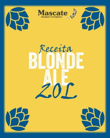 Receita Blonde Ale - 20l