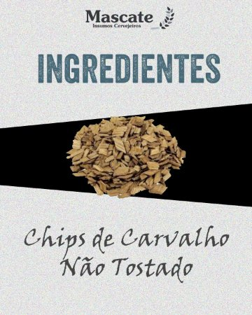 Chips de Carvalho não tostado - 25g