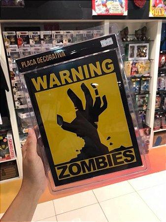 Cuidado Zombies Placa Decorativa épicos Colecionáveis