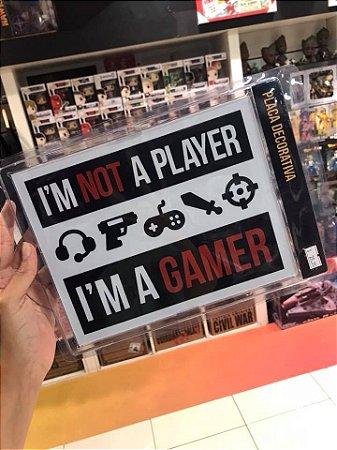 I'm a gamer - Placa Decorativa
