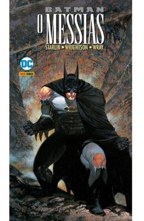 Batman: O Messias - VOL.1 - DC Comics
