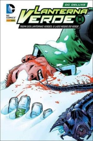 Lanterna Verde - Tropa dos Lanternas Verdes: O Lado Negro Do Verde - VOL.1 - DC Comics