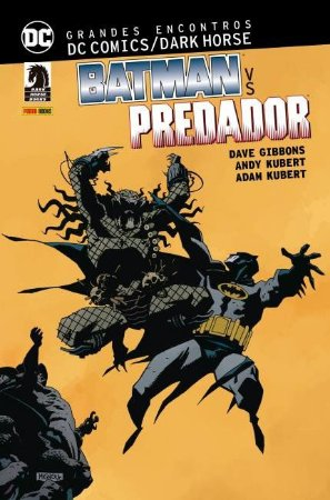 Grandes Encontros: Batman Vs. Predador - DC Comics