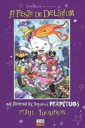 Os Pequenos Perpétuos: A Festa De Delirium - VOL.2