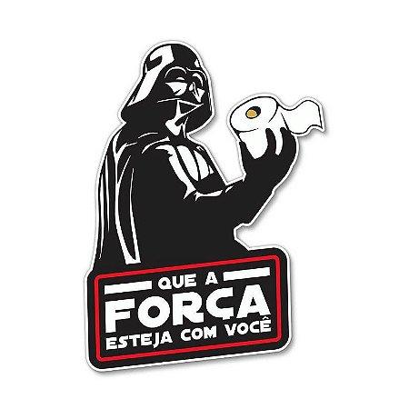 Que a força esteja com você - Placa Decorativa