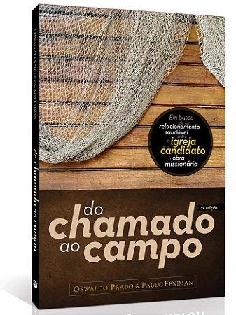 DO CHAMADO AO CAMPO