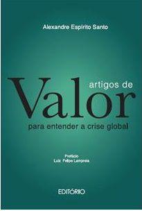 Artigos de Valor - Para entender a crise Global