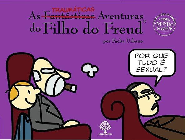 As TRAUMÁTICAS Aventuras do Filho do Freud - Por que tudo é sexual?