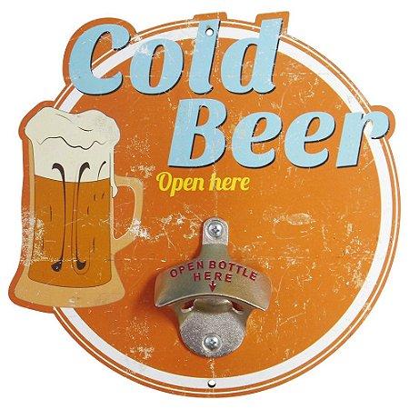 Abridor de Garrafa Cold Beer Open Here...