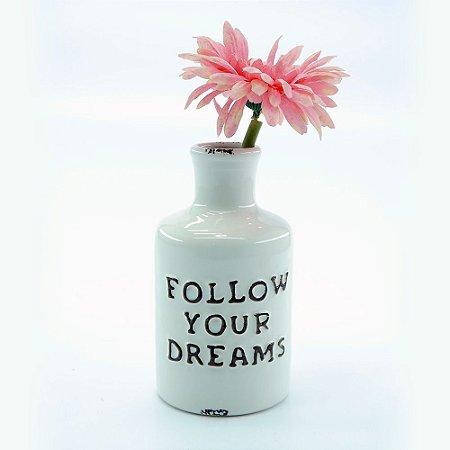 Vasinho Follow Your Dreams Branco