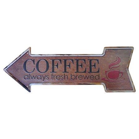 Placa de Metal Decorativa Coffee Always