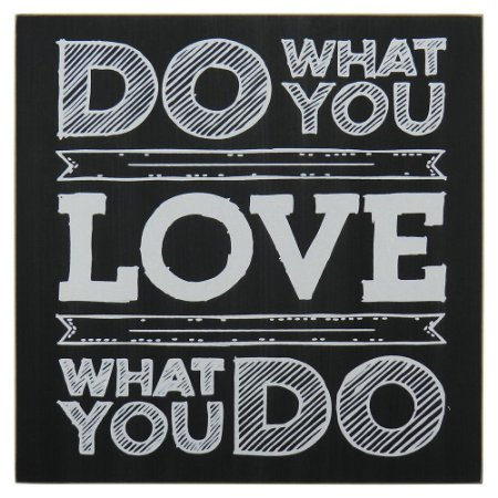 "Quadro Preto ""Do What You Love"""