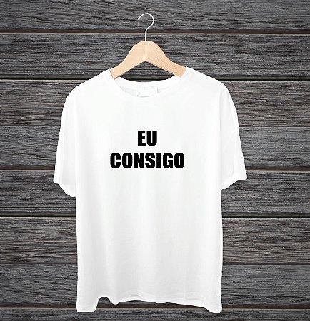 """Camisa """"Eu consigo"""""""