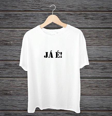 """Camisa """"Já é!"""""""