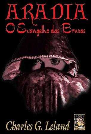 Aradia: O Evangelho das Bruxas