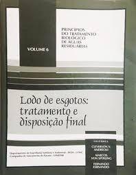 Lodo de Esgotos: Tratamento e Disposição Final -– Volume 6