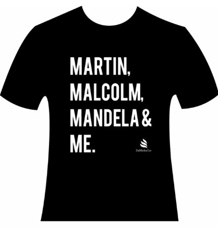 Camiseta Afro DaMinhaCor - Martin, Malcolm, Mandela & Me.