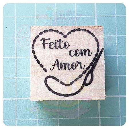 Carimbo Artesanal - Feito com amor Costura 3x3cm