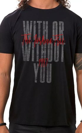 Camiseta Masculina Preta With Or Without You