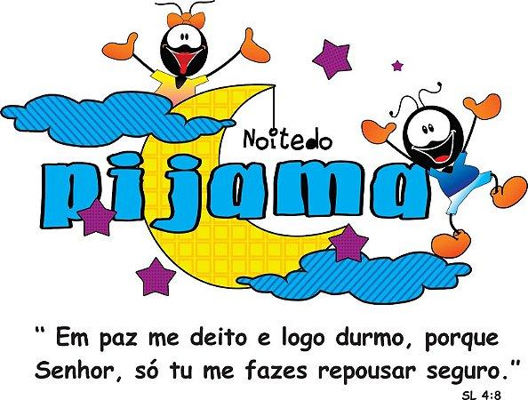 NOITE DO PIJAMA 01 A4