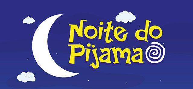 NOITE DO PIJAMA 02 A4
