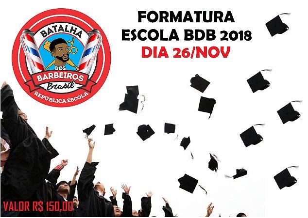 FORMATURA BDB 2018 SOMENTE PARA ALUNOS FORMADOS