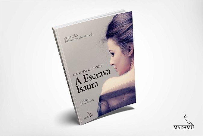 A Escrava Isaura - Edição ilustrada - 2018