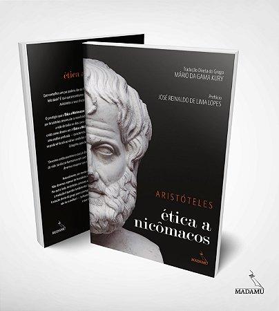 Ética a Nicômacos - Aristóteles - tradução direta do grego por Mário da Gama Kury